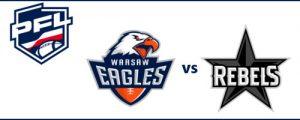 Warsaw Eagles - Silesia Rebels Katowice @ Ząbki