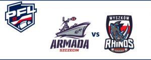 Ćwierćfinał PFL 9 | Armada Szczecin - Rhinos Wyszków